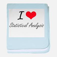 I love Statistical Analysis baby blanket