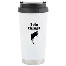 I do things half ass Travel Coffee Mug