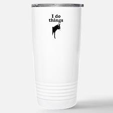 I do things half ass Travel Mug