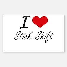 I love Stick Shift Decal