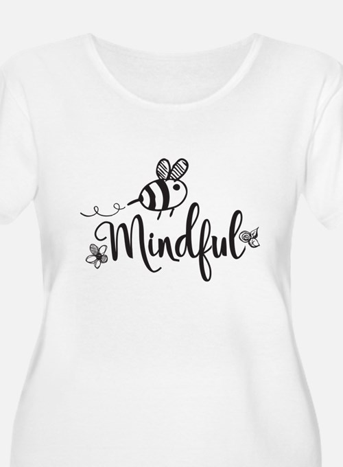 Bee Mindful Plus Size T-Shirt