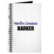 Worlds Greatest BARKER Journal