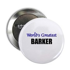 Worlds Greatest BARKER Button