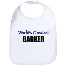 Worlds Greatest BARKER Bib