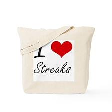 I love Streaks Tote Bag