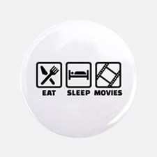 Eat sleep Movies Button