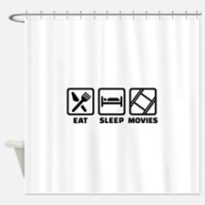 Eat sleep Movies Shower Curtain