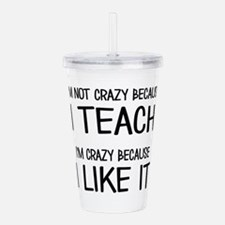 I'm not crazy Acrylic Double-wall Tumbler