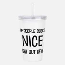 Some people suck Acrylic Double-wall Tumbler