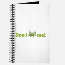 Don't bug me Journal