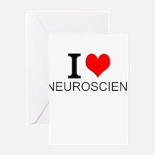 I Love Neuroscience Greeting Cards