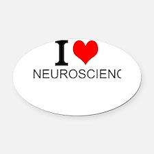 I Love Neuroscience Oval Car Magnet