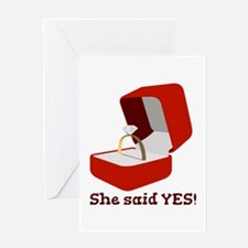 She Said Yes Greeting Cards