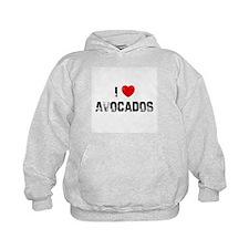 I * Avocados Hoodie