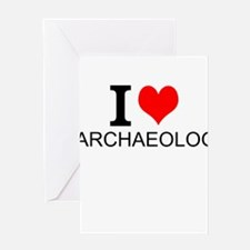 I Love Archaeology Greeting Cards