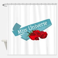 Miss Universe Shower Curtain