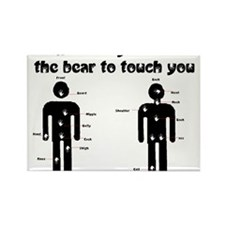 Where do you want the bear to Rectangle Magnet