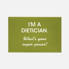 I'M A DIETICIAN... Rectangle Magnet
