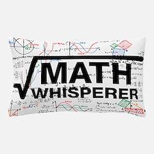math whisperer Pillow Case