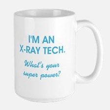 I'M AN X-RAY TECH... Mugs