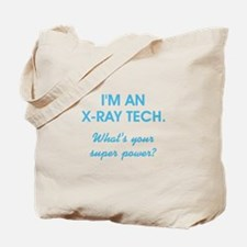 I'M AN X-RAY TECH... Tote Bag