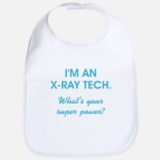 I'M AN X-RAY TECH... Bib