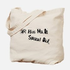 ER Has Me On Speed Dial Tote Bag