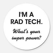 I'M A RAD TECH.... Round Car Magnet