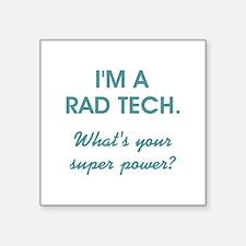 I'M A RAD TECH.... Sticker