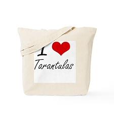 I love Tarantulas Tote Bag
