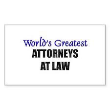 Worlds Greatest ATTORNEYS AT LAW Sticker (Rectangu