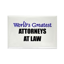 Worlds Greatest ATTORNEYS AT LAW Rectangle Magnet