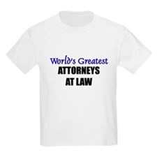 Worlds Greatest ATTORNEYS AT LAW T-Shirt