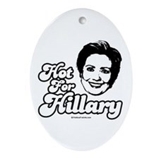 Hot for Hillary  Oval Ornament