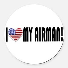 "I ""Heart"" My Airman! Round Car Magnet"