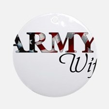 Cute Army wife Round Ornament