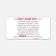 I am...Coast Guard Wife.png Aluminum License Plate
