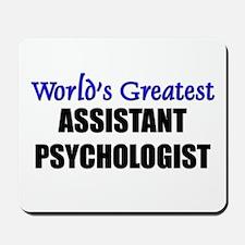 Worlds Greatest ASSISTANT PSYCHOLOGIST Mousepad