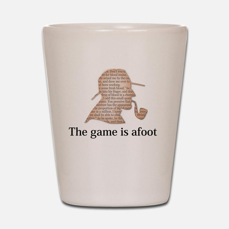 the game is afoot Sherlock Holmes myste Shot Glass