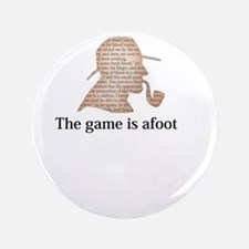the game is afoot Sherlock Holmes mystery t Button