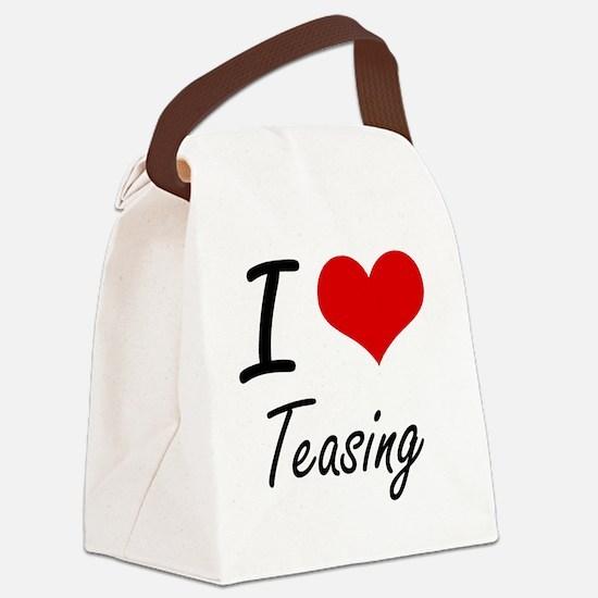 I love Teasing Canvas Lunch Bag