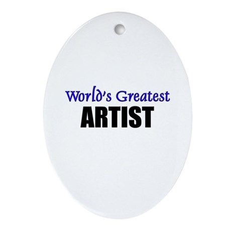 Worlds Greatest ARTIST Oval Ornament