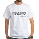 I Think Therefore I Yam White T-Shirt