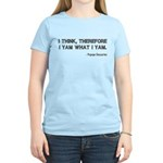 I Think Therefore I Yam Women's Light T-Shirt