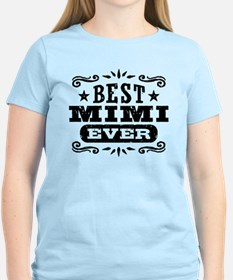 Best Mimi Ever T-Shirt