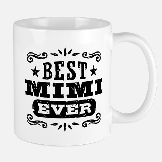 Best Mimi Ever Mug