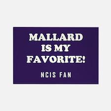 MALLARD IS.. Magnets