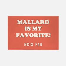 MALLARD IS MY... Magnets