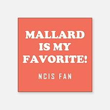 MALLARD IS.. Sticker