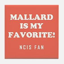 MALLARD IS.. Tile Coaster